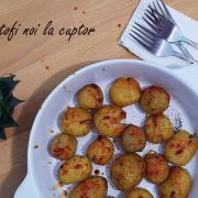 Cartofi noi - aurii, crocanți și aromați