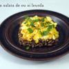 Weekend-uri cu salată de ou și leurdă