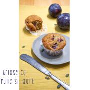 Brioșe cu prune și iaurt