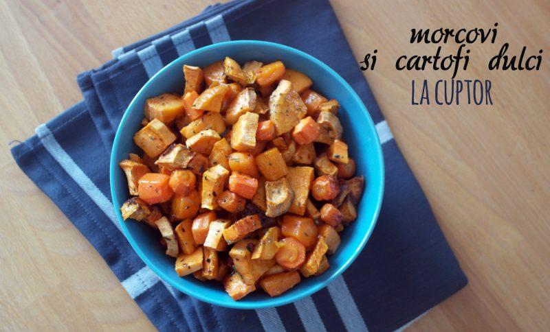 morcovi si cartofi dulci copti