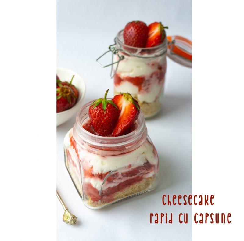 cheesecake rapid cu capsuni